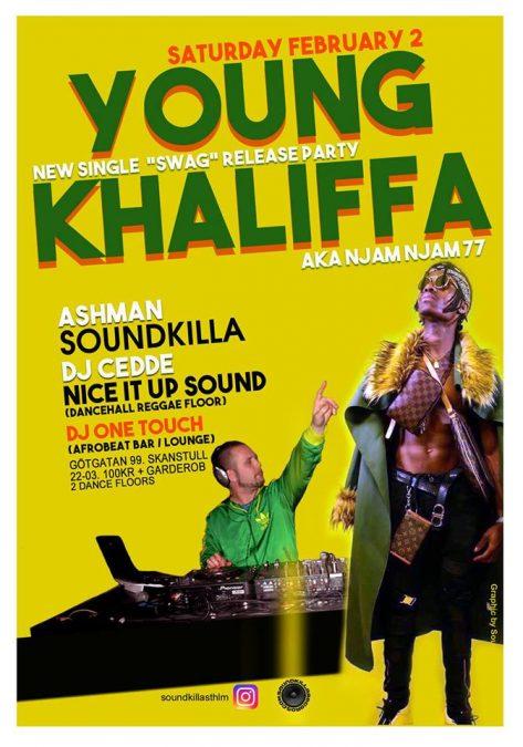 KLUBB: Soundkilla Young Khallifa aka Njam Njam 77 Single Release Party!