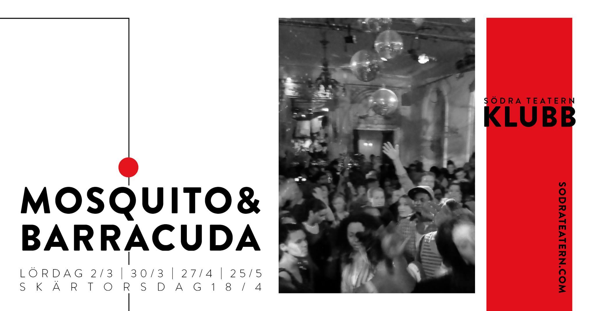 Klubb: Mosquito & Barracuda på Södra teatern!