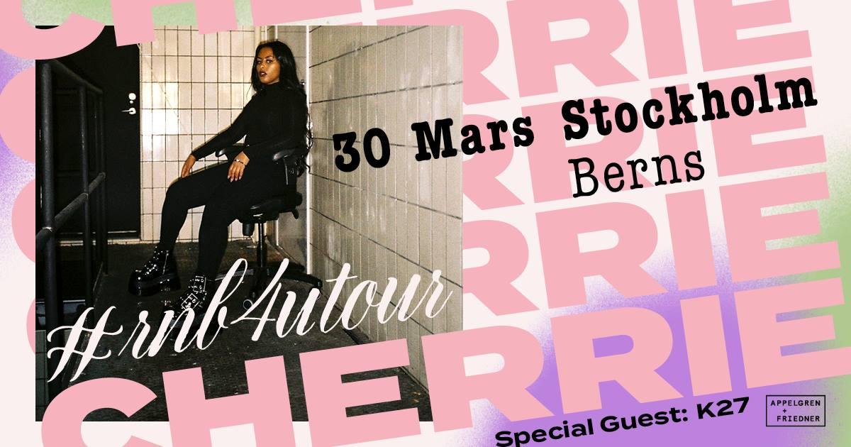 Konsert: Cherrie // 30 mars // Berns