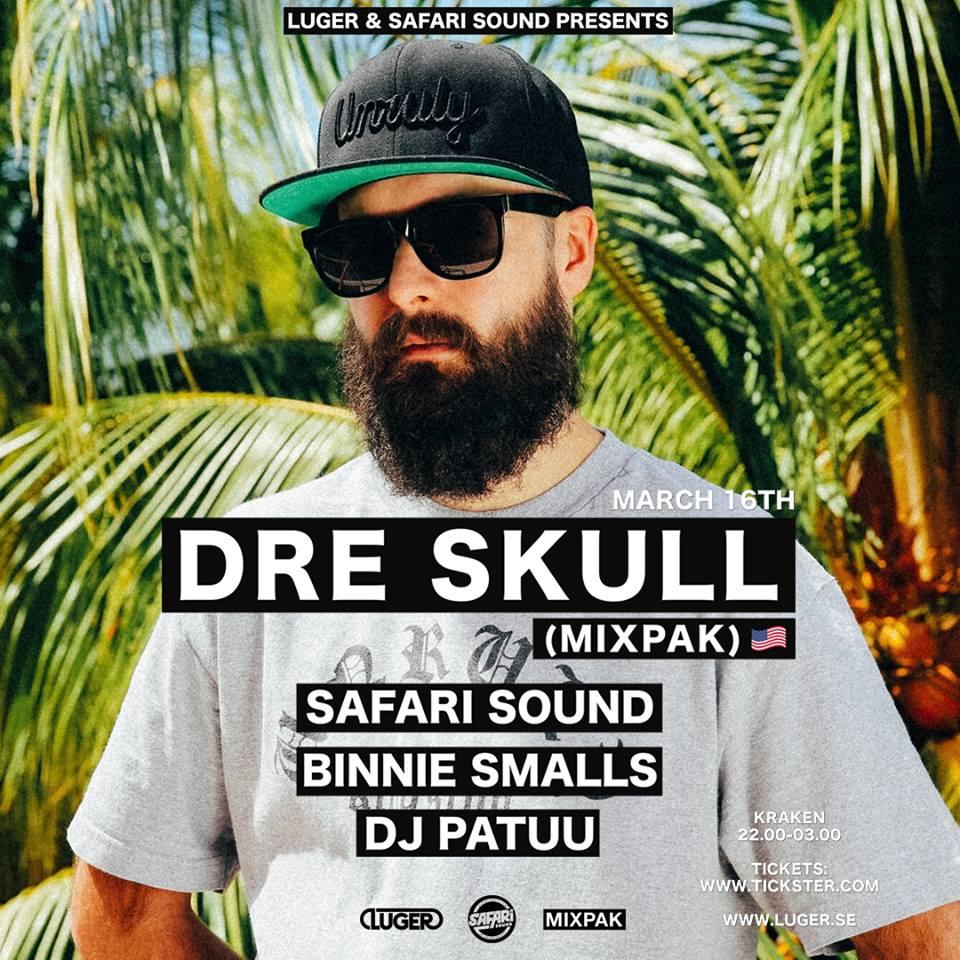 Klubb: Dre Skull (Mixpak), Safari Sound & friends l Kraken