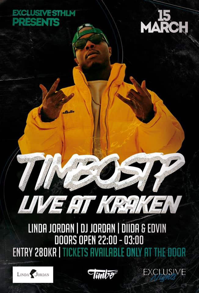 Klubb: Exclusive Sthlm presenterar Timbo STP och RUSS live på Kraken!