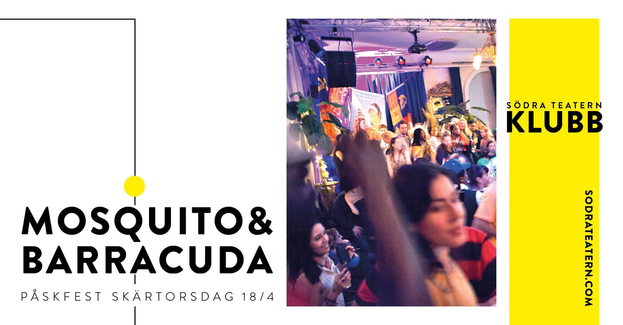Klubb: Mosquito & Barracudas stora påskfest!