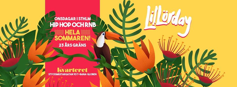 KLUBB: LiILörday , Hiphop och Rnb   Kvarteret 2019 (Varje onsdag)