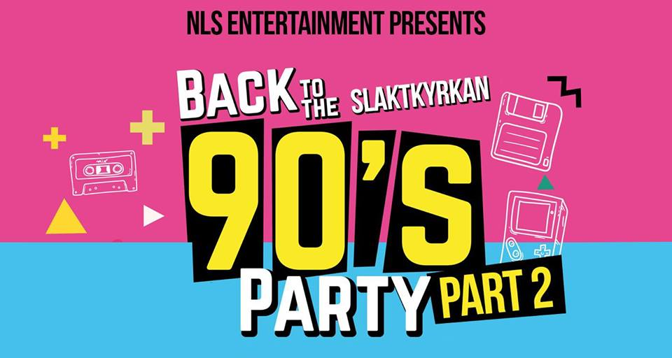 KLUBB: Back To The 90's Midsommar Slaktkyrkan Part: 2