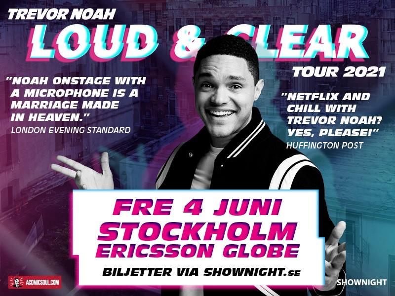EVENEMANG: Trevor Noah Loud & Clear Tour - STOCKHOLM 2021!