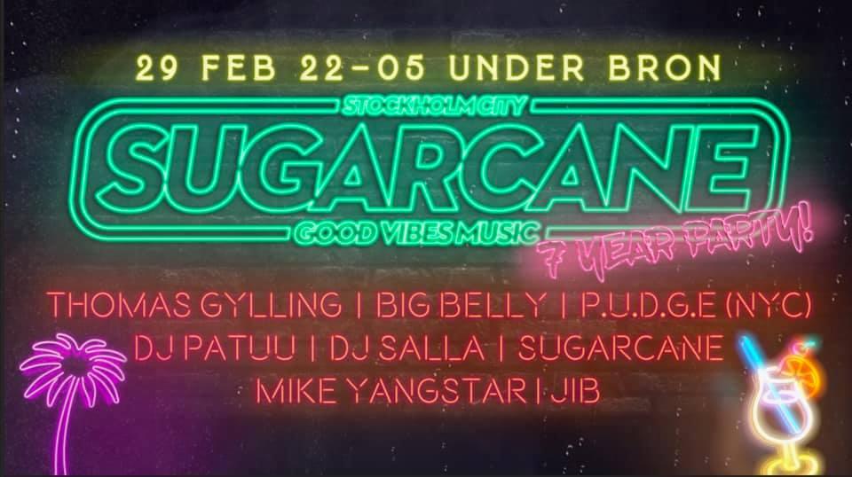 KLUBB: Sugarcane 7 Year Party! // UnderBron - STOCKHOLM
