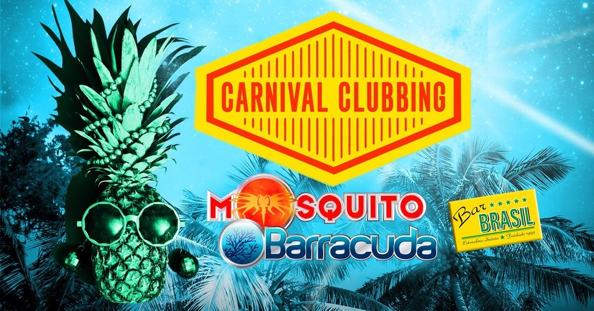 KLUBB: Mosquito & Barracuda - Carnival Clubbing - STOCKHOLM