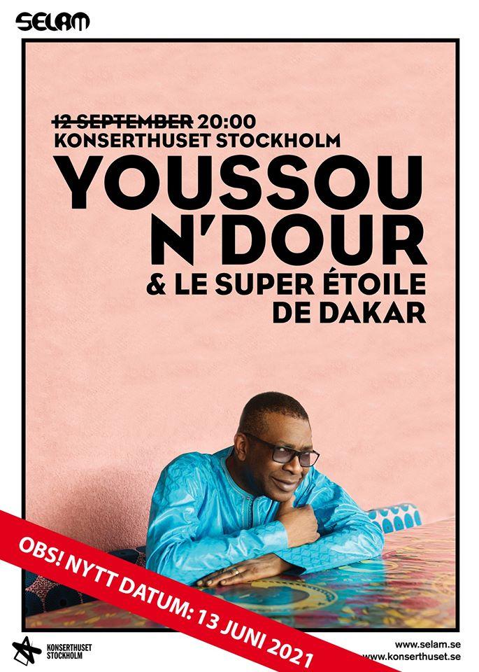 KONSERT: Youssou N'Dour & Le Super Étoile de Dakar - STOCKHOLM