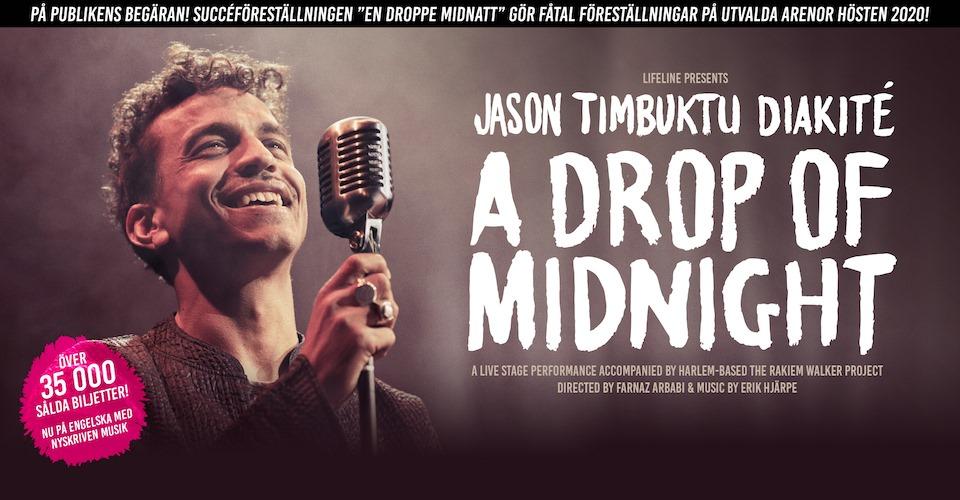 """EVENEMANG: Jason """"Timbuktu"""" Diakité - A Drop of Midnight Sverigeturné"""