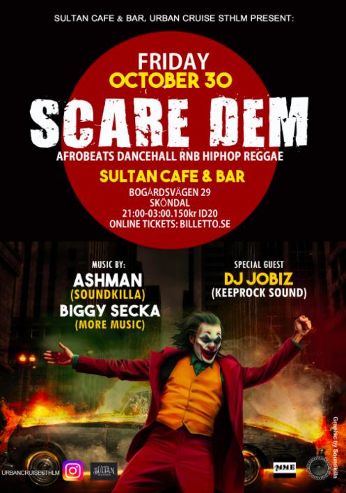 KLUBB: Scare Dem - Afrobeats, dancehall, hiphop, r'n'b, reggae - Stockholm