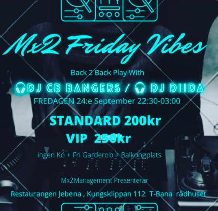EVENEMANG! MX2 Vibes @ Jebena (STOCKHOLM)