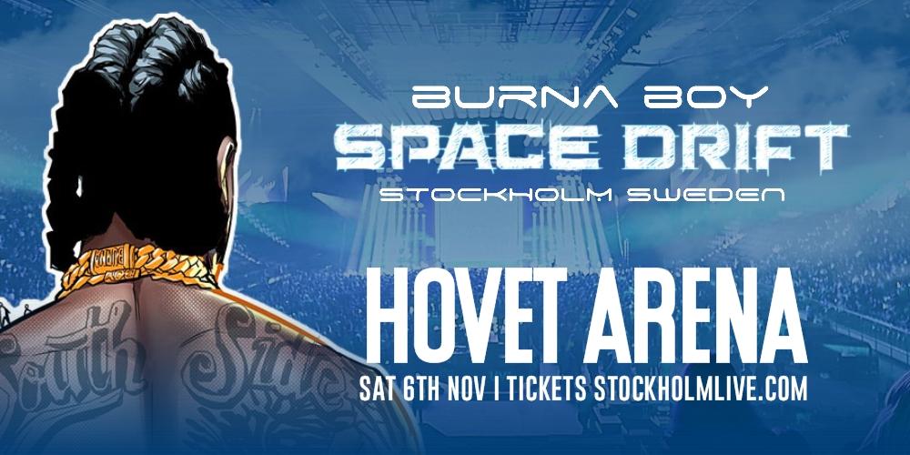 KONSERT! BURNA BOY Spacedrift Tour (STOCKHOLM)
